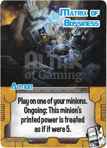 Matrix of Bossiness - Smash Up Card - Changerbots | Altar of Gaming