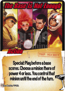 The Base Is Not Enough - Smash Up Card - Super Spies | Altar of Gaming