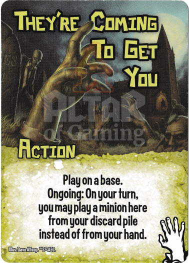 They're Coming to Get You - Zombies - Smash Up Card | Altar of Gaming